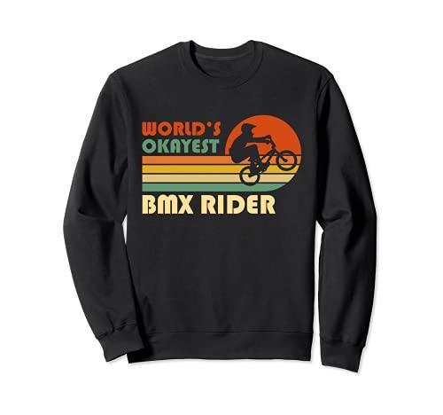 El piloto de BMX más bueno del mundo - Divertido deporte Sudadera*