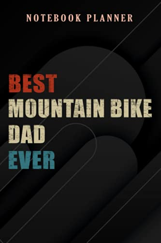 Notebook Planner Mens Best Mountain Bike Dad Ever Vintage MTB meme: 6x9 in ,Money,Budget,Do It All,Passion,Small Business,High Performance