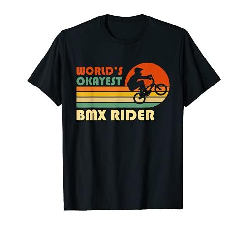 El piloto de BMX más bueno del mundo - Divertido deporte Camiseta