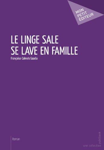 Le Linge sale se lave en famille (MON PETIT EDITE) (French Edition)*