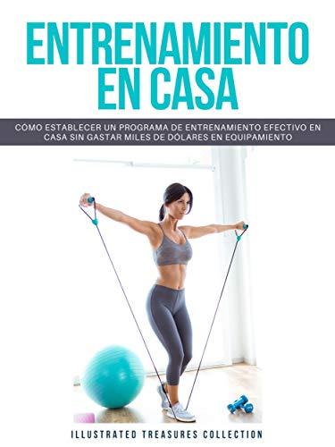 ENTRENAMIENTO EN CASA: Recomendaciones para comenzar un régimen de ejercicio regular en casa de forma efectiva