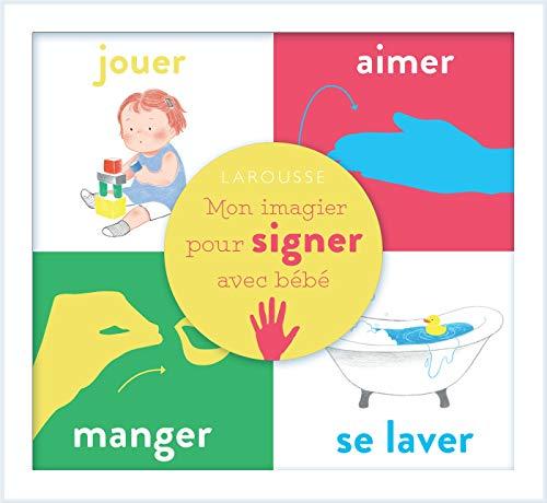 Mon imagier pour signer avec bébé: Coffret en 4 volumes : Jouer ; Aimer ; Manger ; Se laver...*