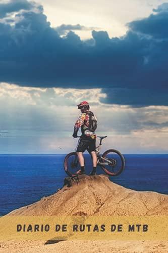 DIARIO DE RUTAS DE MTB: Lleva un diario detallado de tus salidas en bicicleta o mountain bike   Regalo especial para amantes del ciclismo de montaña.