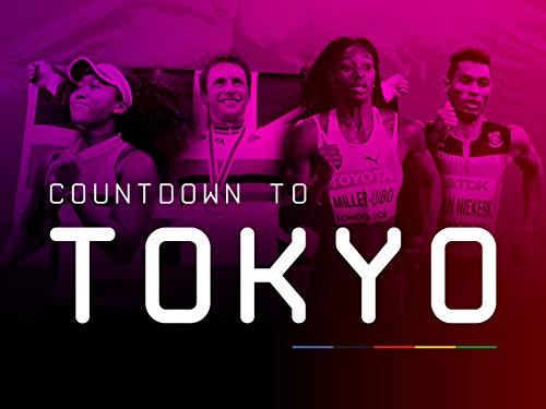 Countdown to Tokyo Season 1*