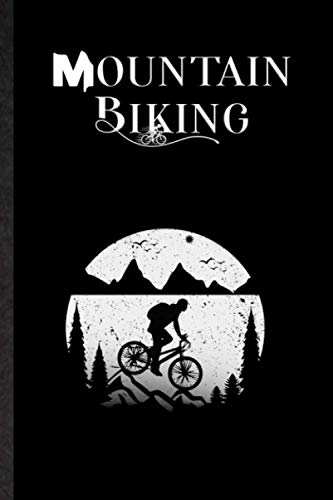 Mountain Biking. Journal For Mountain Biker Or Cyclist To Record Cycling Journey: Handy Kit To Log...*