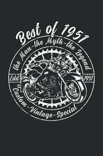 Best of 1951 - The Man The Myth The Legend - Motorcycle: Cuaderno 6