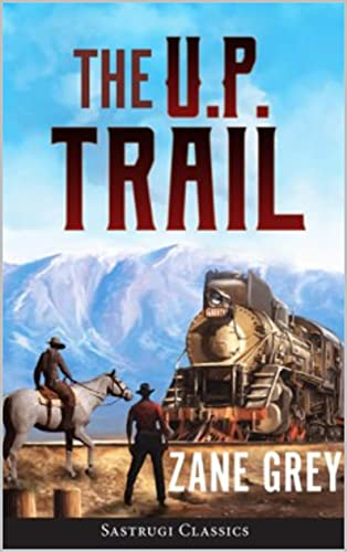 The U. P. Trail (English Edition)