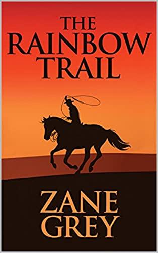 The Rainbow Trail (English Edition)