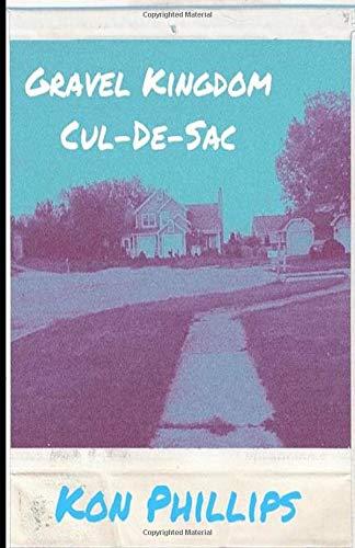 Gravel Kingdom Cul-De-Sac