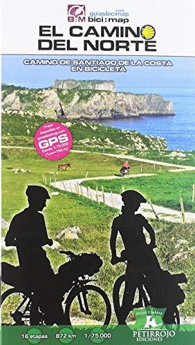 El Camino del Norte: El Camino de Santiago de la Costa en bicicleta: 25 (Bici:map)*