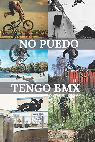 no puedo tengo BMX: Para entusiastas de BMX   Cuaderno de calidad   Magnífico diseño   cuaderno...*
