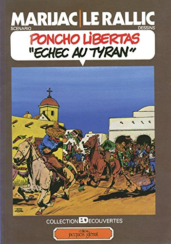 Poncho Libertas tome 3 : Echec au Tyran (French Edition)