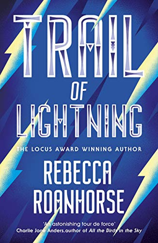 Trail of Lightning (The Sixth World Book 1) (English Edition)*