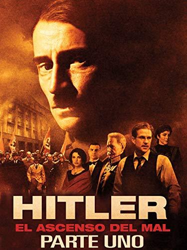 Hitler: El ascenso del mal (Parte Uno)