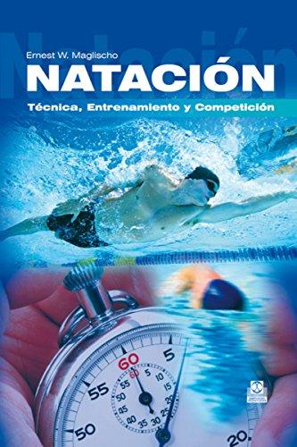 Natación: Técnica, entrenamiento y competición (Deportes)*