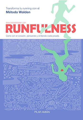 RUNFULNESS: Transforma tu running con el Método Walden*