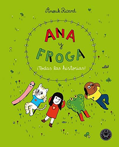 Ana y Froga. ¡Todas las historias! (Blackie Little)
