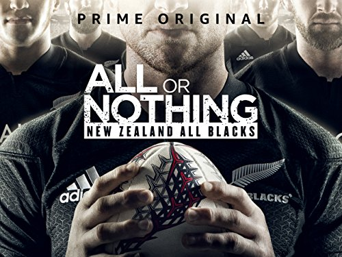 All Or Nothing: New Zealand All Blacks - Season 1