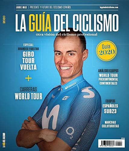 La Guía del Ciclismo - 2020. Otra Visión del Ciclismo Profesional*