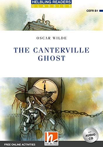 The Canterville ghost. Level B1. Helbling Readers Blue Series. Con CD Audio. Con espansione online*