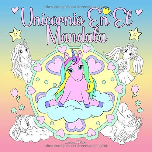 Unicornio En El Mandala: Un libro para colorear para niños y adultos para amar y relajarse*