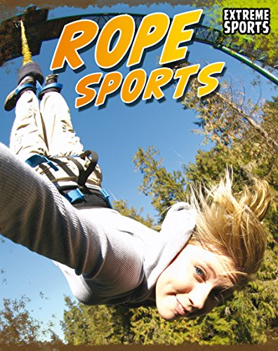 Rope Sports (Extreme Sports) (English Edition)