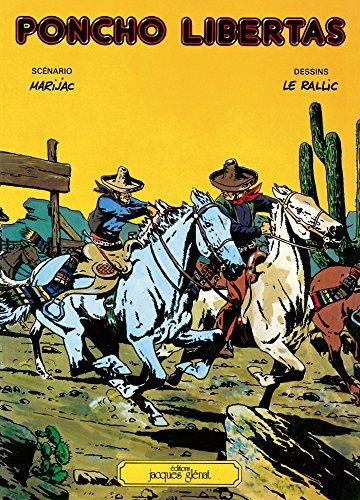 Poncho Libertas tome 1 : Patrimoine Glénat 71 (French Edition)